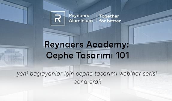 """""""Reynaers Academy: Cephe Tasarımı 101"""" Sona Erdi"""