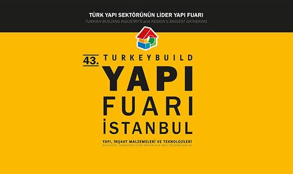 43. Yapı Fuarı-Turkeybuild İstanbul 01-04 Nisan 2021'de Gerçekleşecek