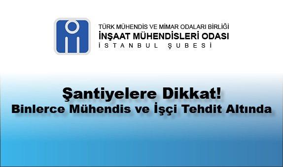 TMMOB İnşaat Mühendisleri Odası İstanbul Şubesi Dikkat Çekiyor